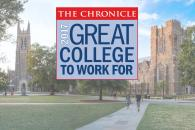 "Duke Selected as ""Great College to Work For"""