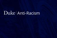 Anti-Racism at Duke