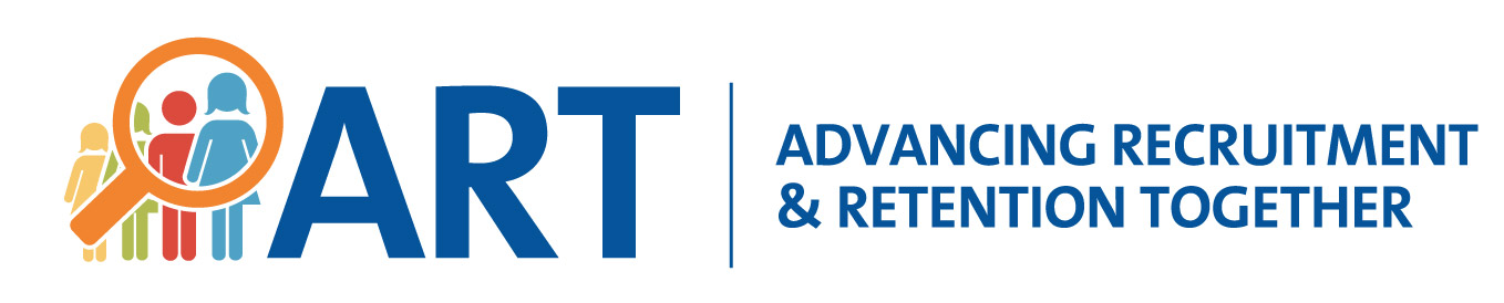 ART - Advancing Recruitment and Retention Together