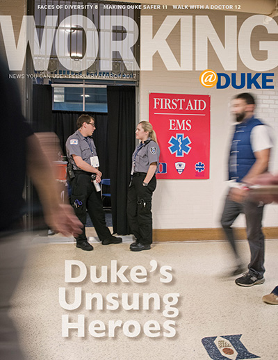 Working@Duke February/March 2017 Issue