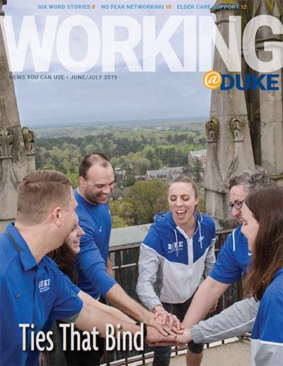 Working@Duke June/July 2019 Issue