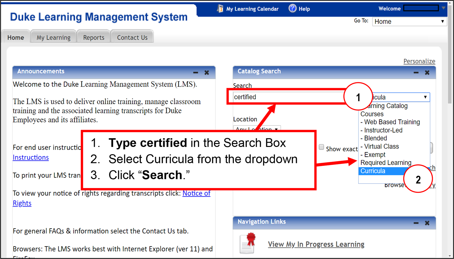 1) Type certified in the Search Box; 2) Select Curricula from the dropdown; 3) Click Search